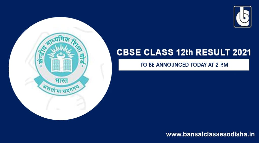 CBSE Class XII Result to be announced today at 2 P.M.