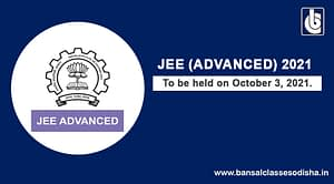 JEE Advanced 2021 Examination Date Declared – Exam to be Conducted on October 3rd, 2021